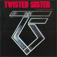 [Twisted Sister You Can't Stop Rock 'N' Roll Album Cover]