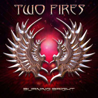 [Two Fires Burning Bright Album Cover]
