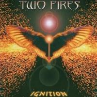 [Two Fires Ignition Album Cover]