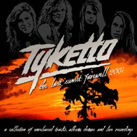 [Tyketto The Last Sunset: Farewell 2007 Album Cover]
