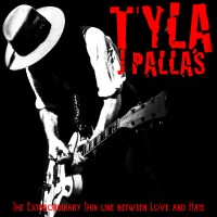 [Tyla The Extraordinarily Fine Line between Love and Hate Album Cover]
