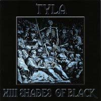 [Tyla XIII Shades Of Black Album Cover]