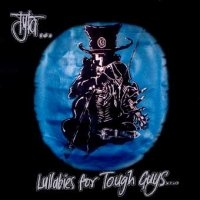 [Tyla Lullabies For Tough Guys.... Album Cover]