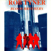 [Rob Tyner Blood Brothers Album Cover]