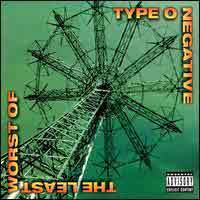 [Type O Negative The Least Worst of Type O Negative Album Cover]