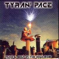 [Tyran Pace Take A Seat In The High Row Album Cover]