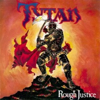 [Tytan Rough Justice Album Cover]