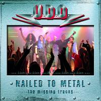 [UDO Nailed To Metal - The Missing Tracks  Album Cover]