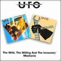 [U.F.O. The Wild, The Willing and The Innocent/Mechanix Album Cover]