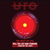 [U.F.O. The Best of UFO - Will The Last Man Standing [Turn Out the Light] Album Cover]
