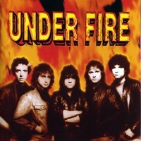 [Under Fire Under Fire Album Cover]