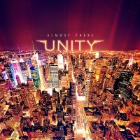 Unity Almost There Album Cover