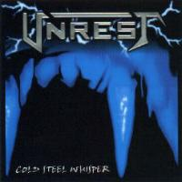 [Unrest Cold Steel Whisper Album Cover]