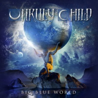 [Unruly Child Big Blue World Album Cover]