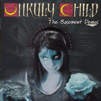 [Unruly Child The Basement Demos Album Cover]