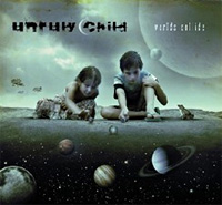 [Unruly Child Worlds Collide Album Cover]