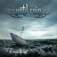 [Until Rain Anthem to Creation Album Cover]