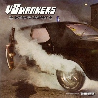 [V8 Wankers Automotive Rampage Album Cover]