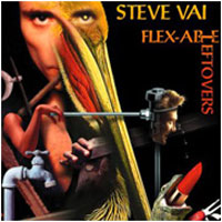 [Steve Vai Flex-Able Leftovers Album Cover]