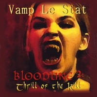 [Vamp Le Stat Bloodline 2: Thrill of the Kill Album Cover]