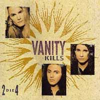 [Vanity Kills 2 Die 4 Album Cover]