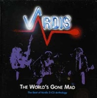 [Vardis The World's Gone Mad - The Best Of Vardis 2-CD Anthology Album Cover]