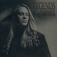 [Compilations Legends Volume 1 - The Music of Desmond Child Album Cover]