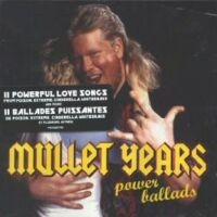 [Compilations Mullet Years: Power Ballads Album Cover]