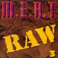[Compilations Raw M.E.A.T. 3 Album Cover]