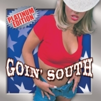 [Compilations Goin' South: Platinum Edition Album Cover]