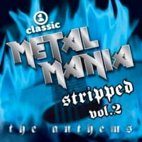 [Compilations Vh1 Classic Metal Mania: Stripped, Vol 2: The Anthems Album Cover]