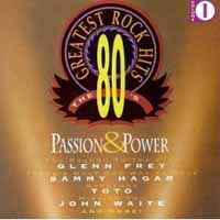 [Compilations 80's Greatest Rock Hits Volume 1 - Passion Power Album Cover]