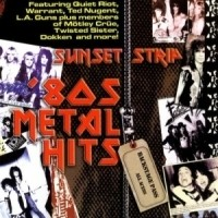 [Compilations Sunset Strip 80s Metal Hits Album Cover]