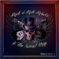 Compilations Rock n Roll Rebels and the Sunset Strip Vol. 1 Album Cover