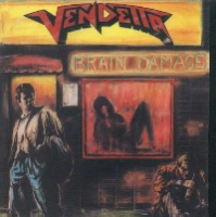 [Vendetta Brain Damage Album Cover]