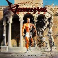 [Vengeance Rising Destruction Comes Album Cover]