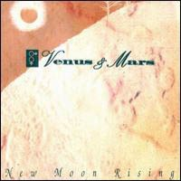 [Venus And Mars New Moon Rising Album Cover]
