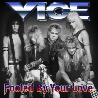 [Vice Fooled By Your Love Album Cover]