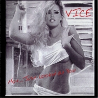Vice Hot... Just Lookin' At You Album Cover