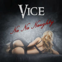 [Vice Na Na Naughty Album Cover]