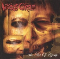 [Vicious Circle The Art of Agony Album Cover]