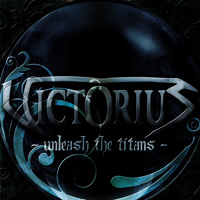 [Victorius Unleash The Titans Album Cover]