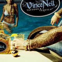 Vince Neil Tattoos and Tequila Album Cover