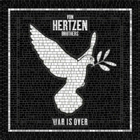 Von Hertzen Brothers War Is Over Album Cover