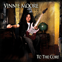 [Vinnie Moore To the Core Album Cover]