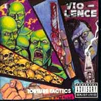 [Vio-lence Torture Tactics EP Album Cover]