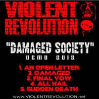 [Violent Revolution Damaged Society Album Cover]