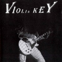 [Violin Key Violin Key Album Cover]
