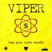 [Viper Tem Pra Todo Mundo Album Cover]