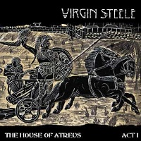 [Virgin Steele The House of Atreus: Act I Album Cover]